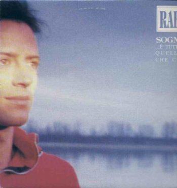 Copertina dell'album Sogni e tutto quello che c'è di Raf
