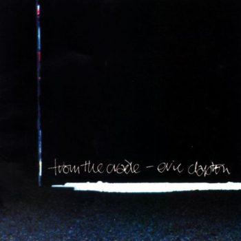Copertina dell'album di eric clapton from the crandle