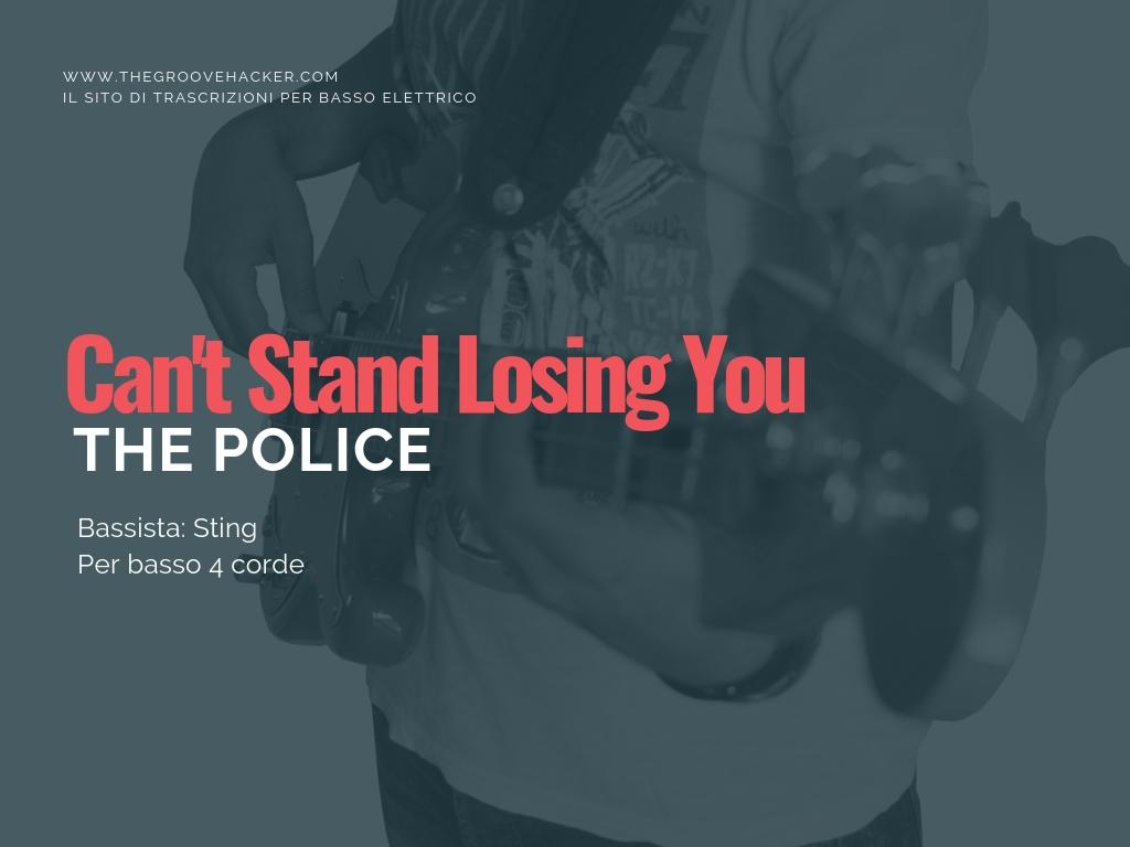 Trascrizione per basso di can't stand losing you dei Police