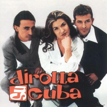 copertina dell'album dirotta su cuba dei dirotta su cuba