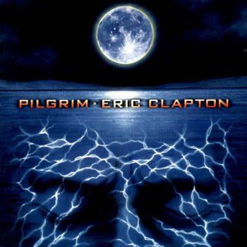 Copertina dell'album Pilgrim di Eric Clapton