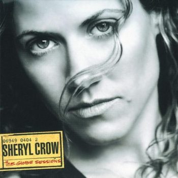Copertina dell'album The Globe Session di Shery Crow