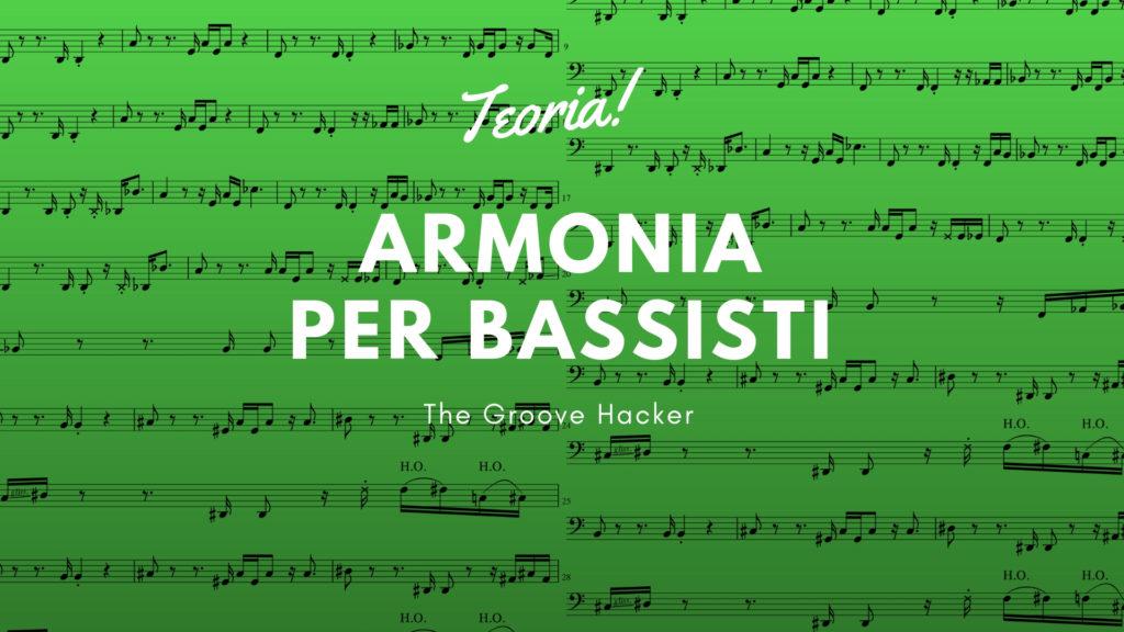 Concetti di Armonia per suonare il basso.