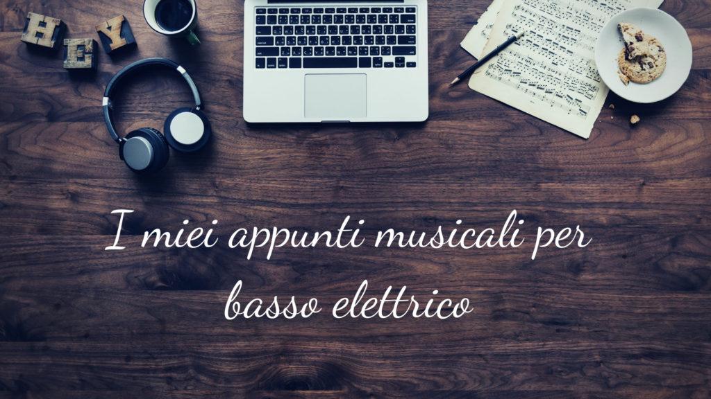 Appunti di trascrizioni musicali per basso elettrico