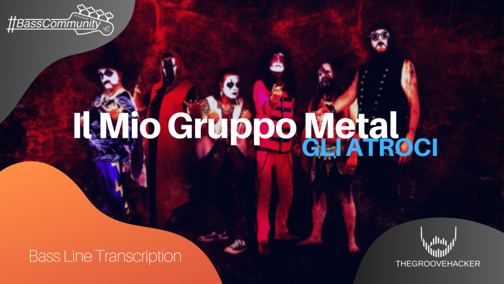 Trascrizione per basso elettrico de Il mio gruppo Metal de Gli Atroci