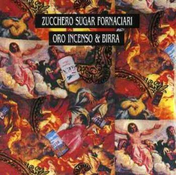 Copertina dell'album Oro, Incenso e Birra di Zucchero.